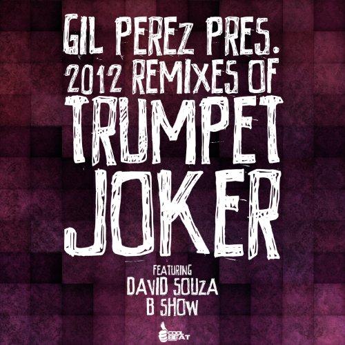 Lai Lai Jokar Rimex Sang Mp3: Trumpet Joker (Ankjay Remix) De Gil Perez & Ankjay En