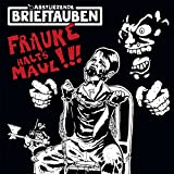 Frauke halt's Maul [Vinyl Single] [Vinyl Single]