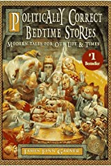 Politically Correct Bedtime Stories Hardcover