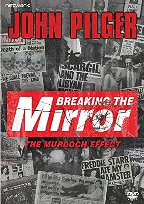 John Pilger: Breaking The Mirror [DVD]