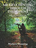 61XKP1%2BYQuL. SL160  - Air Rifle Hunting Through the Seasons: A Guide to Fieldcraft sports best price Review uk