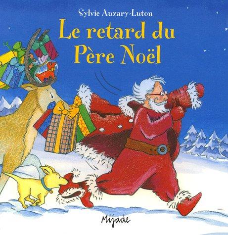 Le retard du Père Noël
