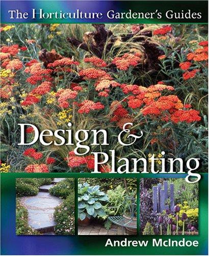 Horticulture Gardener's Guides: Design & Planting