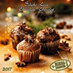 Chocolate 2017: Kalender 2017 (Artwor...