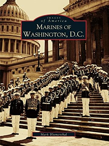 Marines of Washington D.C. (Images of America)