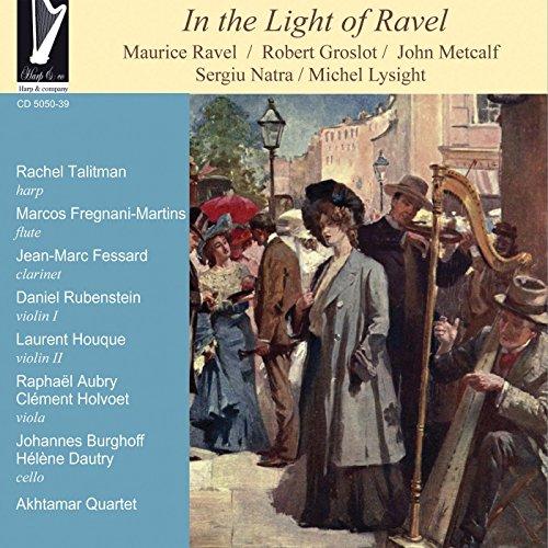 Lysight: In the Light of Ravel - Rachel Talitman - 2017
