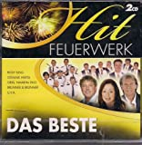Hit Feuerwerk - Das Beste Schlager / Volksmusik