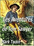 Les Aventures de Tom Sawyer (Illustrated) - Format Kindle - 1,99 €