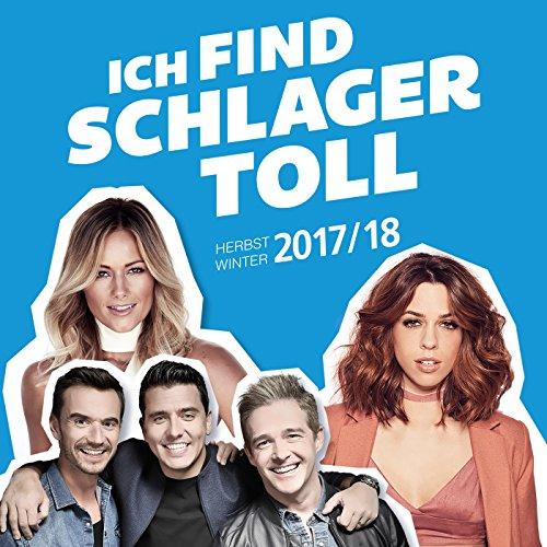 Ich find Schlager toll - Herbst/Winter 2017/18