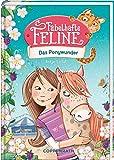 Fabelhafte Feline (Bd. 2): Das Ponywunder