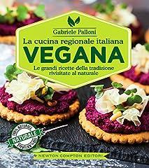 Idea Regalo - La cucina regionale italiana vegana (eNewton Manuali e Guide)