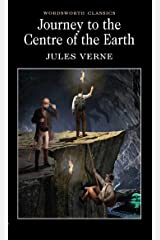 Journey to the Centre of the Earth (Wordsworth Classics) Paperback