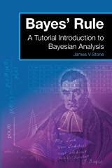 Bayes' Rule: A Tutorial Introduction to Bayesian Analysis Paperback