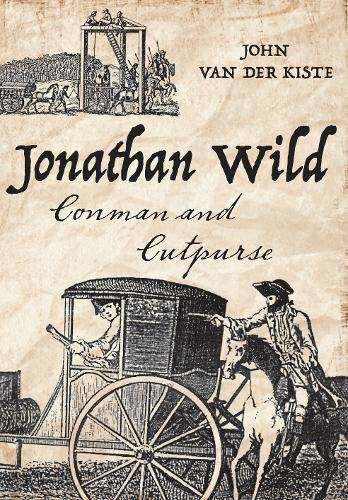 Jonathan Wild: Conman and Cutpurse