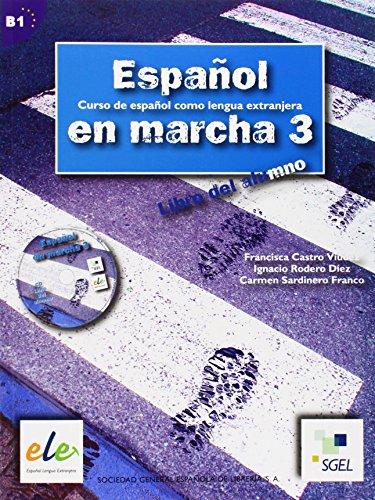 Espanol En Marcha 3 Student Book + CD B1 por Francisca Castro, Pilar Diaz, Ignacio Rodero, Carmen Sardinero