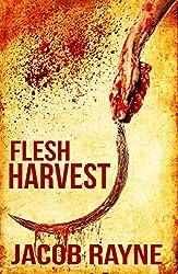 Flesh Harvest: An extremely gory horror novella