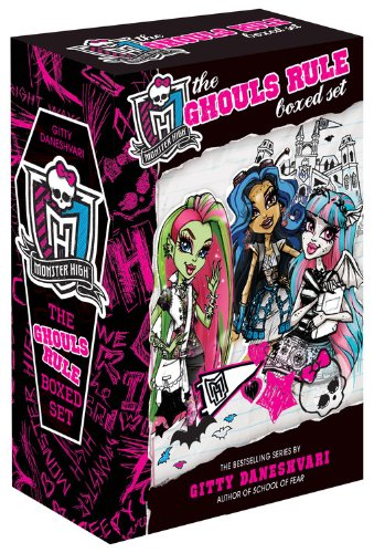 Monster High: The Ghouls Rule Boxed Set: Ghoulfriends Forever/Ghoulfriends Just Want to Have Fun/Ghoulfriends Who's That Ghoulfriend?