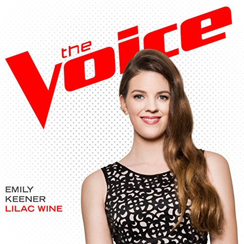 Lilac Wine (The Voice Performance) -