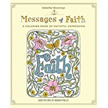 Messages of Faith: A Coloring Book of Faithful Expression