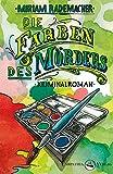 Die Farben des Mörders: Kriminalroman (Ein Colin-Duffot-Krimi 2)
