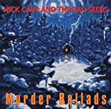 Nick Cave & The Bad Seeds: Murder Ballads (2011-Remaster) (Audio CD)