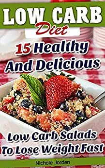 Low Carb Diet: 15 Healthy And Delicious Low Carb Salads To ...