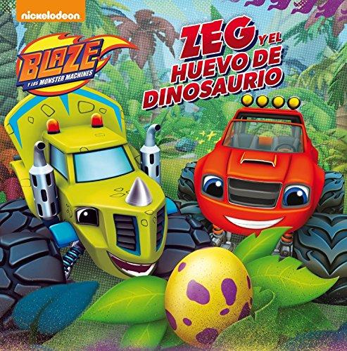 Zeg y el huevo de dinosaurio. Blaze y los Monster Machines. Primeras Lecturas