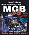 How to Give Your MGB V8 Power: Double...