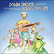 Down Under Up and Over: A Musical Journey to Australia