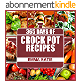 Crock Pot: 365 Days of Crock Pot Recipes (Crock Pot, Crock Pot Recipes, Crock Pot Cookbook, Slow Cooker, Slow Cooker Cookbook, Slow Cooker Recipes, Slow ... Meals, Crock-Pot Meals) (English Edition)