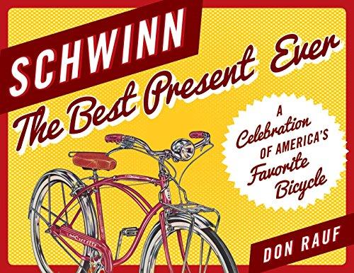 Schwinn: The Best Present Ever (English Edition) -