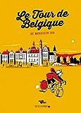 Le Tour de Belgique de Monsieur lou
