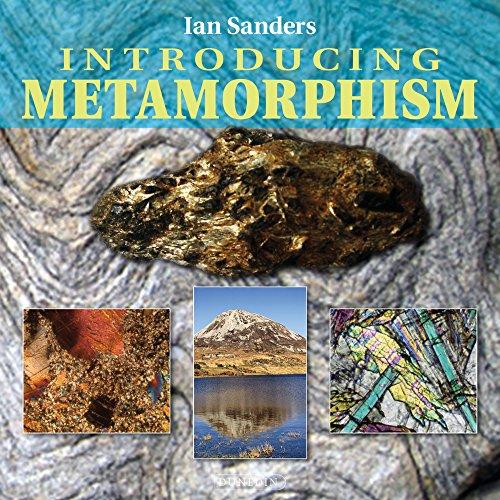 Introducing Metamorphism (Introducing Earth and Environmental Sciences)