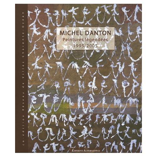 MICHEL DANTON (PEINTURES LEGENDEES)