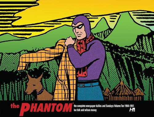 The Phantom: The Complete Newspaper Dailies and Sundays by Lee Falk and Wilson McCoy Volume Ten 1950: 10