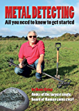 Metal Detecting - All You Need to Know to Get Started