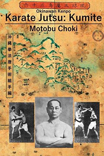Karate Jutsu: Kumite por Motobu Choki