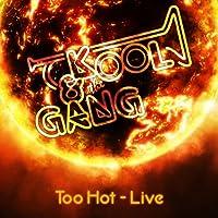 Too Hot (Live)