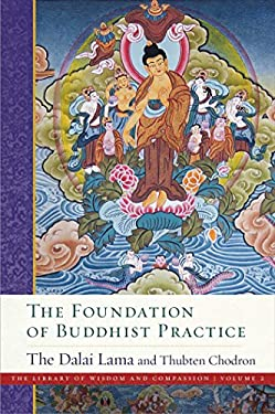 The Foundation of Buddhist Practice (The Library of Wisdom and Compassion Book 2) (English Edition)