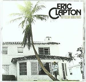 Eric Clapton - 461 Ocean Boulevard [Remastered 1996]