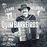 Quim Barreiros - Quim Barreiros (O Zinho, Se Portugal Tivesse Mar, A Outra) [CD] 2017