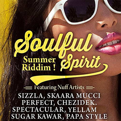 Soulful Spirit Riddim (Featuri...