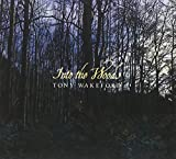 Songtexte von Tony Wakeford - Into the Woods