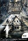 L'Amérique hantée - Guide à l'usage des chasseurs de fantômes par Havart