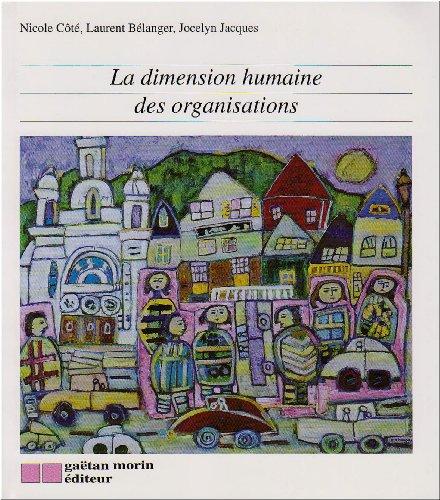 LA DIMENSION HUMAINE DES ORGANISATIONS