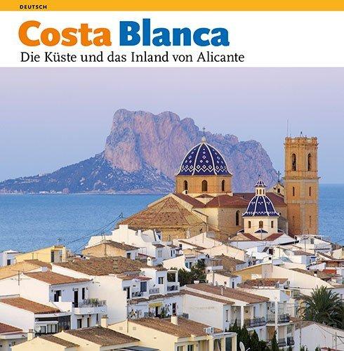 Alicante-serie (Costa Blanca: Die Küste und das Inland von Alicante (Sèrie 4))