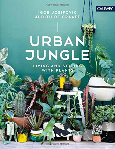 NO.1 HOME DESIGN# URBAN JUNGLE: LIVING AND STYLING WITH PLANTS REVIEWS
