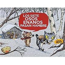 Los siete osos enanos pasan hambre (Albumes ilustrados)