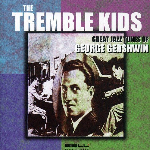 Great Jazz Tunes of G.Ger by Tremble Kids (2004-11-08)