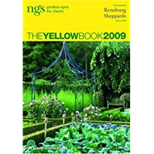 The Yellow Book 2009: NGS Gardens Open for Charity (National Gardens Scheme)